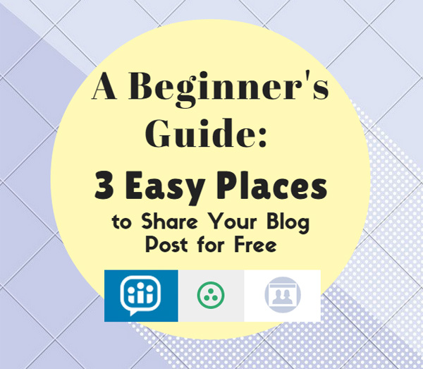 Beginner's Guide, Easy Places, Share Blog Post Free