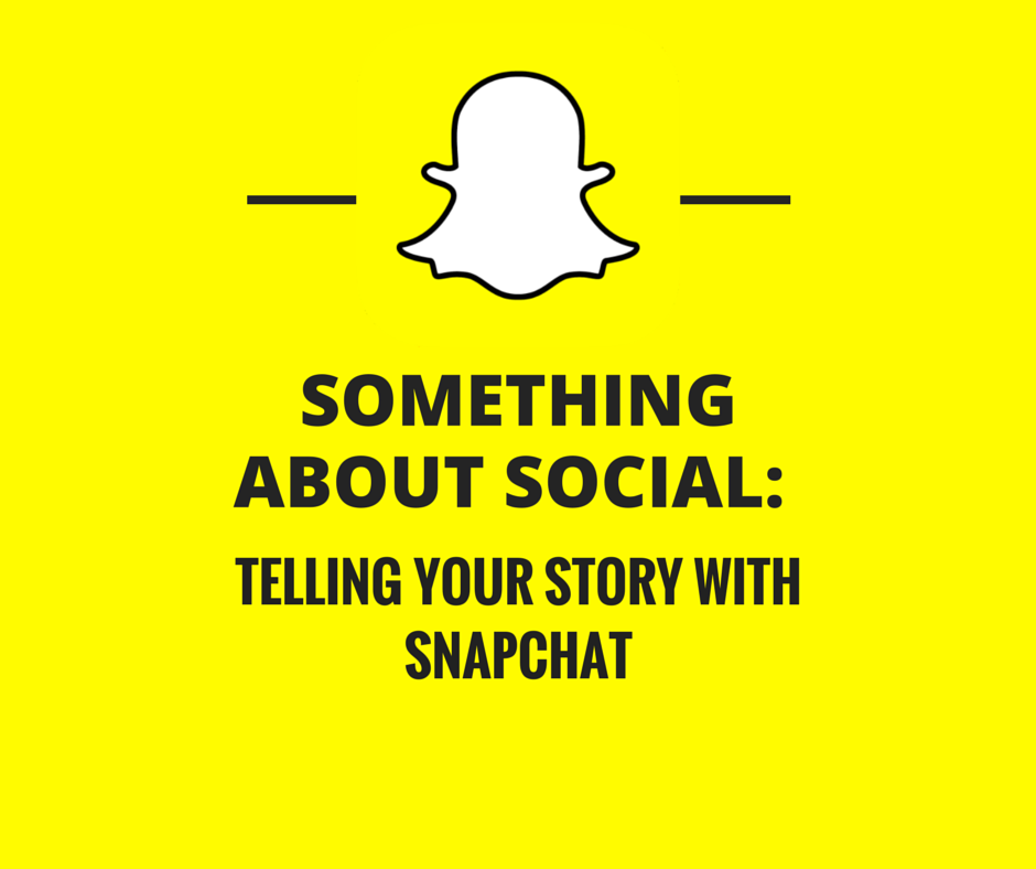Something About Social Snapchat
